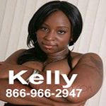 Phone sex with Kelly 866-966-2947